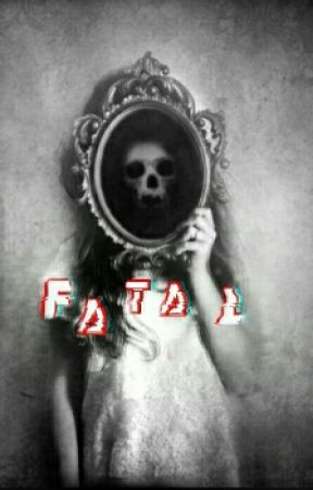 Fatal by HttpYoungblood