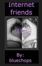 Internet friends  by bluechops