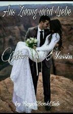 Aus Zwang wird Liebe~ Mira & Yassin by hijabii01