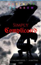 Simply Complicated by Aj5701