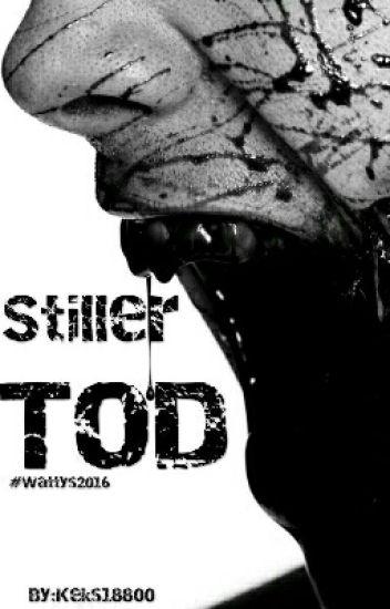 Stiller Tod #wattys2016