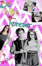 Be Mine Forever ~ Gastina Story by WWMandyWW