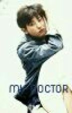 MY DOCTOR (CHANYEOL AMBW) by Kpop_Wifeysista