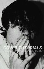 cover tutorials by newhopexo