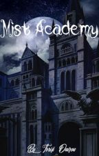 Mist Academy book 1: The Student Council [END] by Toriji_Daizou