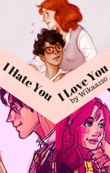 I Hate You, I Love You [Jily]