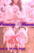 Painting Flowers by EarthToAserly