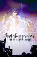 third sleep princess [S/MB] by tiane-