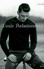 Toxic Relationship || Mesut Özil by Paula_Ada