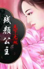 Tàn nhan công chúa - Hạ Nhiễm Tuyết (muacauvong cv) Cổ đại ngôn tình by Trieste