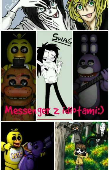 Messenger Z Idiotami:)