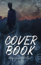 Cover Book ♕ C L O S E D by TeenageDirtbagL