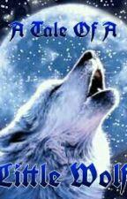 A Tale of a Little Wolf (Um Conto De Um Lobinho)  by IamShuuya