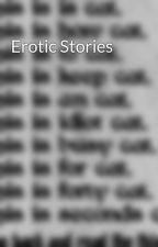Erotic Stories by awseonegirl