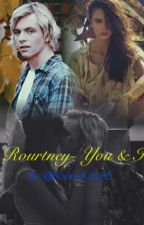 You & I - A Rourtney story by RockysKittyR5