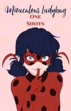 Miraculous Ladybug One Shots by allynorth