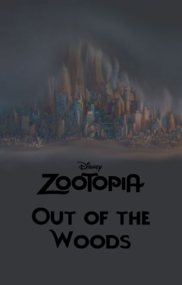 Zwierzogród: Out of the Woods