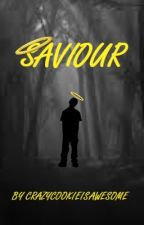 Saviour by CrazyCookieIsAwesome