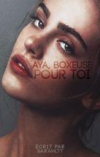 Boxeuse pour toi [En Réécriture] by QueenBagra