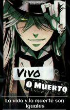 Vivo o Muerto by VirtualZafiro