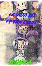 La Vida No Es Tan Cruel... (Bonnie Y Tu) by NatShine2000