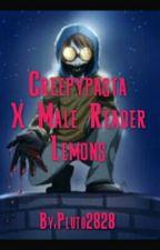 Creepypasta X Male Reader Lemons by Pluto2828