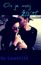 On Je Moj Život by you_are_my_love2707