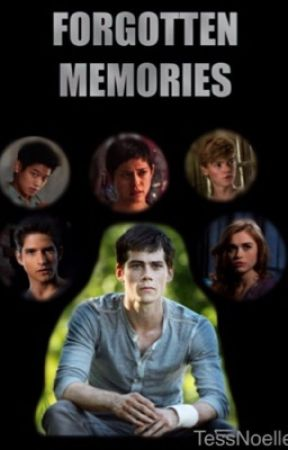Forgotten Memories [A TW/TMR Fanfiction] by TessNoelle
