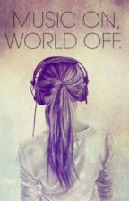 Music On, World Off by BRIESEY