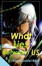 What Lies Between Us//Sharrkan X Reader by MinYoongisWifeee