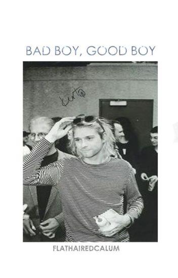 Bad Boy, Good Boy » OT4✔️