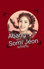 Abang- Somi Jeon by jjangcrick-