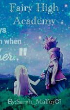 Fairy High Academy by Yara_Green