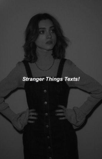 stranger things texts 1 ✔️