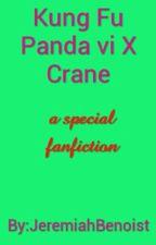 Kung Fu Panda vi X Crane by JeremiahBenoist