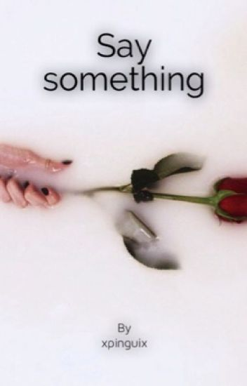 || Say something ||