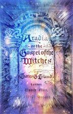 Aradia- El Evangelio de las brujas by jennplobnrg
