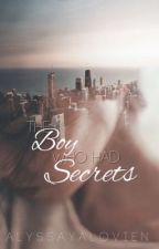 The Boy Who Had Secrets by MadamRouge