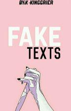 1#fake texts  by k-kinggrier