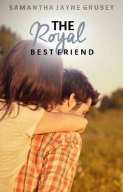 The Royal Best Friend (Royal Series #4) by SamanthaJayne_x