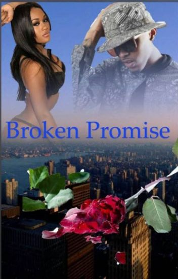 Broken Promises {Editing}