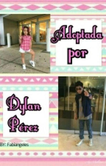 Adoptada Por Dylan Perez - DJT
