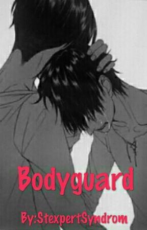 Bodyguard- Stexpert (Überarbeitet✔) by MisfitsByNature