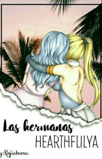 👩👧Las Hermanas Heartfilia 😍/TERMINADA/