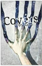 Covers by CaramelForTheBadCat