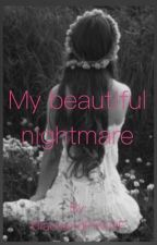 My beautiful nightmare by BlackandPinkNF