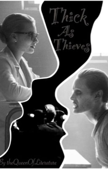Thick As Thieves (A Jarley/ suicide squad follow on Fanfiction)