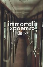 Immortalis «poems» by rapsoda-de-burdel