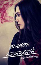MI AMOR ESCARLATA // WANDA MAXIMOFF ( SCARLET WITCH) by RubyWolffxxx