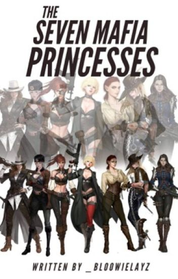 The Seven Mafia Princesses (Grim Reapers)